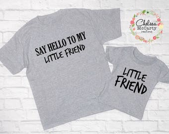 Say Hello To My Little Friend Shirt Set - Father And Son Shirt Set - Father And Son Matching Shirt - Father And Son Shirts - Father's Day