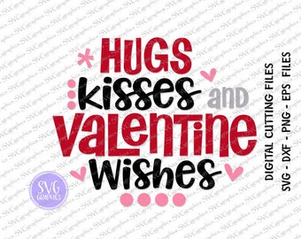 Svg,dxf,eps digital cutting file-213-Hugs kisses and valentine wishes - girls T-Shirt,  Scrapbooking Clipart,Vinyl decal designs