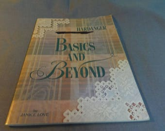 Hardanger Embroidery, Basics and Beyond, Janice Love, 2001, How to Instructions and Projects