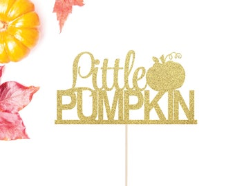 Little Pumpkin Cake Topper | Fall Cake Topper | Pumpkin Birthday Topper | Baby Shower | Halloween Party | Pumpkin Decor | Smash Cake Topper