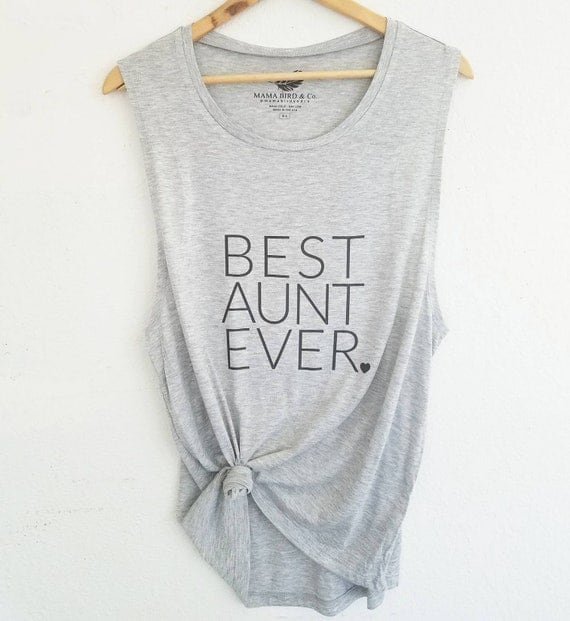 BEST AUNT EVER Tank Tops, Best Aunt Ever Tshirt, Best Aunt Ever Tee, Best Aunt Ever Gift, Aunt Gift, Aunt Shirts, Best Aunt Ever Tshirts