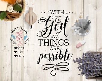 bible svg, bible verse svg, With God all things are possible svg, bible cutting file, psalms svg, god svg, christian verse svg, faith svg
