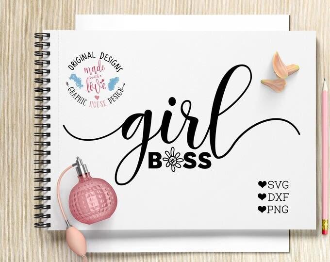 girl boss, girl boss svg, girls svg, boss svg, t-shirt design, mug design, tote design, motivational svg, cricut design, silhouette cameo