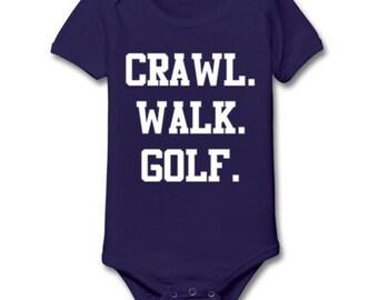 Crawl. Walk. Golf baby vest any colour