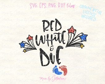 Red White Due Svg, 4th of July Svg, fourth of july svg, memorial day svg, patriotic Svg, svg files for cricut, cricut designs, svg files