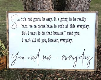 The Notebook Quote | Bedroom Decor | So It's Not Gonna Be Easy | Farmhouse Decor | Master Bedroom Sign, Love Quote Sign, You And Me Everyday