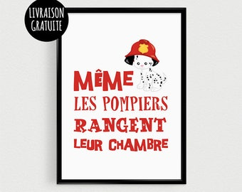 """Fire poster 21x30cm """"even the fire department store room"""" - inspirational"""