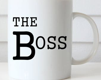Boss Coffee Mug, Boss's Day Gift, Boss's Day Mug, The Boss Coffee Mug