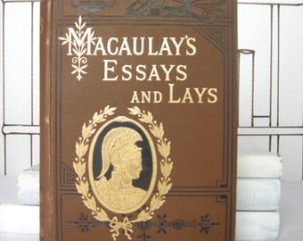 essays macaulay s essays and lays by lord macaulay vintage history