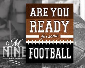 Football Party Sign Printables | Are You Ready For Some Football | Digital Downloads | Sports Printables | Football Party Printable Art FB33