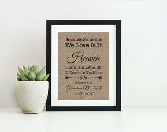 Because Someone We Love Is In Heaven- Memorial Sign- In Memory Of Sympathy Gift- Condolence Gift-Heaven Sign-In Loving Memory-In Memory Sign