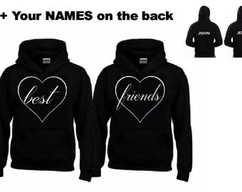 BEST FRIENDS Hoodies + Your name on the back or any text