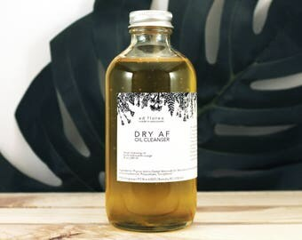 Oil Cleanser: DRY AF - aging, maturing skin cleanser, oils for wrinkles & age spots, moisturizer and cleanser for dry, dull skin
