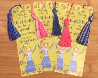 Bible Verse Bookmark - Psalm 107:1 -  handmade WITH tassel  (stock #18) give thanks unto the Lord