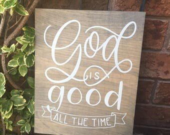 Hand lettered GOD IS GOOD with banner Rustic Wood Sign, hand painted, Christian wall art