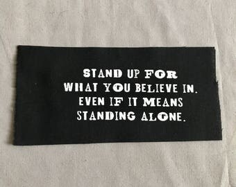 Stand Tall Patch | Punk patch | Screen print | Patches for Jackets | Metal patch | Back Patch | Quote Patch | Equality Patch