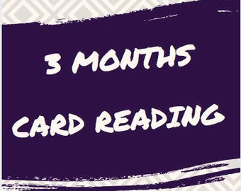 3 Months Card Reading