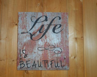 """Small Painted Reclaimed Rustic Wooden Sign Home Decor Sayings """"Life is Beautiful"""""""