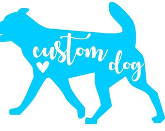Custom Dog Vinyl Decal | Mixed Breed Dog | Breed Not Listed | Personalized Decal | Pet Decal | Yeti Cup | Car Window Sticker | Laptop Decal