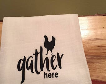 Funny kitchen towel, flour sack kitchen towel, Gather Here