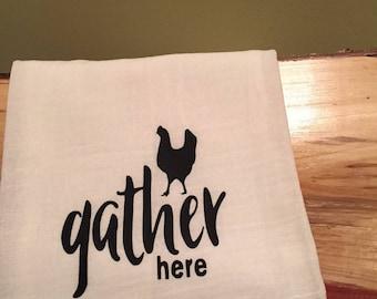 Funny kitchen towel, flour sack kitchen towel, Gather Here