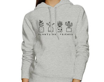 Plants Are Friends Hoodie [JHD094]
