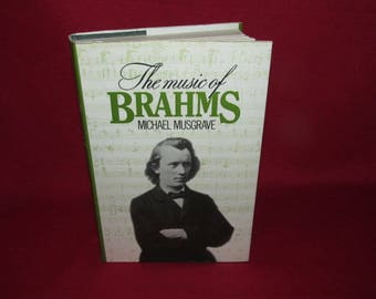 The Music of Brahms by Michael Musgrave