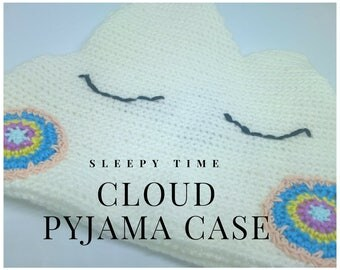 Crochet Sleepy Cloud Pyjama Case
