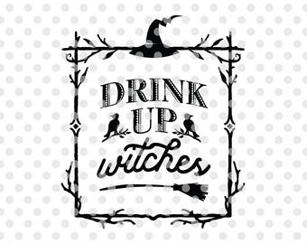 Halloween SVG Cut File, Drink Up Witches Svg Cutting File, Halloween Frame Svg, Witch Svg Cut File, Halloween Witch Svg, Halloween Clipart