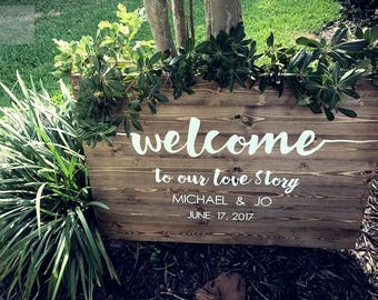 Welcome To Our Love Story Wedding Sign l Rustic Wood Wedding Sign l Wedding Name Sign l Hand Painted Wedding Sign
