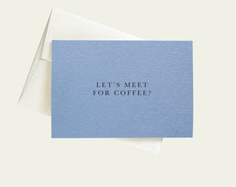 Let's Meet for Coffee Greeting Card