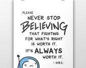 Never Stop Believing - Museum Quality 100lb Matte Signed Print