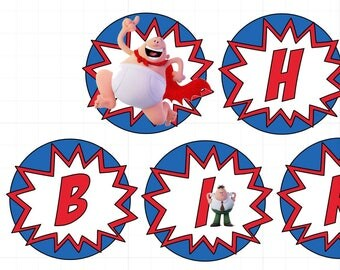 Captain Underpants Birthday Banner / Captain UnderPants Cupcake Toppers / Please read item detaisl before ordering
