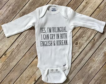 Yes, I'm Bilingual. I Can Cry In Both English & Korean onesie