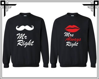 Mr Right Mrs Always Right  Couple Crewneck Sweatshirts Sweater Couples Valentines Day And Anniversary Matching Sweatshirt Gift