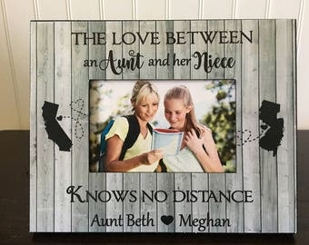 The love between an aunt and her niece knows no distance // Long distance states aunt picture frame // aunt niece long distance gift