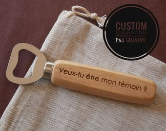 Décapsuleur en bois personnalisable par gravure,  cadeau mariage invité témoin, cadeau à personnaliser, rustic wedding, mariage champêtre