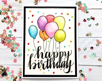 C013 - Hand-drawn, Lettered & Painted Balloon Greeting Card - Happy Birthday