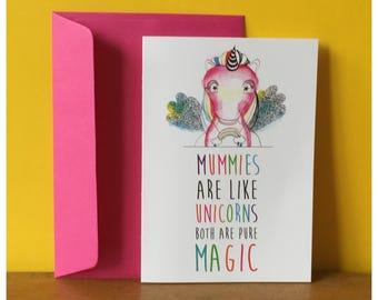 Mummies are like unicorns greeting card