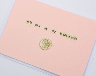 Will You Be My Bridesmaid? Wax Seal Dried Flower Wedding Card