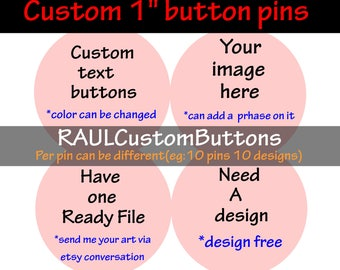 """Custom Button Pin, personalized Pinback Buttons, Pin button, Custom Photo Button, custom 1"""" button pins"""