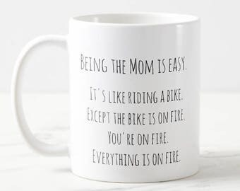 FUNNY MUG for Mom - 11 oz 15 oz Ceramic Coffee Cup - Being a mother is easy - Mother's Day - Gag present - SAHM - sarcastic - gift for her
