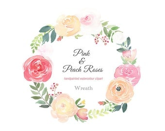 Watercolour Flower Wreath Clipart  - Pink and Peach Roses, wedding wreath, wreath clipart, watercolour wreath, peach roses, pink roses