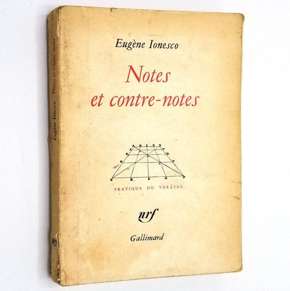 Notes et Contre-Notes (Pratique du Theatre) by Eugene Ionesco 1962 - Gallimard - French Language - Soft cover