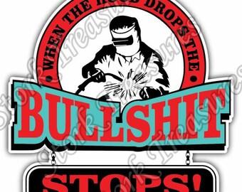 When Hood Drops Welder Weld Welding Helmet Funny Car Bumper Vinyl Sticker Decal