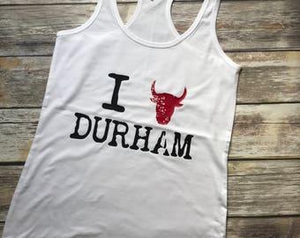 I (Bull) Durham Racerback Tank Top, Durham Tank, Durham NC Tank, Durham Bulls Tank, Durham Bull Tank, Durham North Carolina, Durham NC