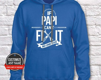 If Papi Can't Fix It No One Can, Grandpa Gift, Papi Birthday, Father's Day, Papi Hoodie, Papi Gift Idea, Papi Gift, Baby Shower