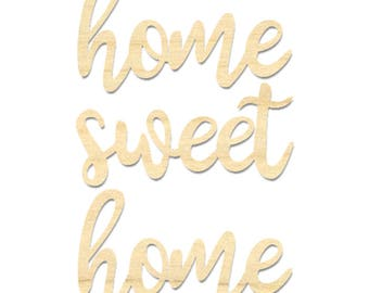 Home Sweet Home Sign- Laser Cut Out Sign- Home Sweet Home Wording