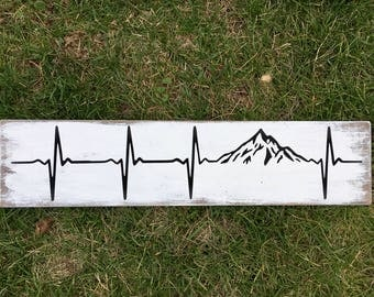 Mountain hearbeat / rustic wood sign