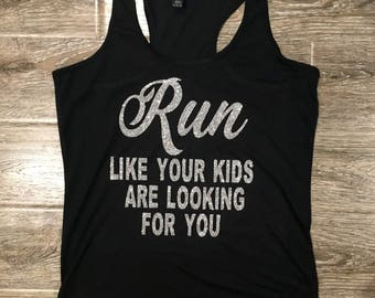 FUNNY WORKOUT TANK, Run Like Your Kids Tank, I Workout Just Kidding, I Chase Toddlers, Mom Life Tank, Workout Tank for Mom, Funny Gym Tank
